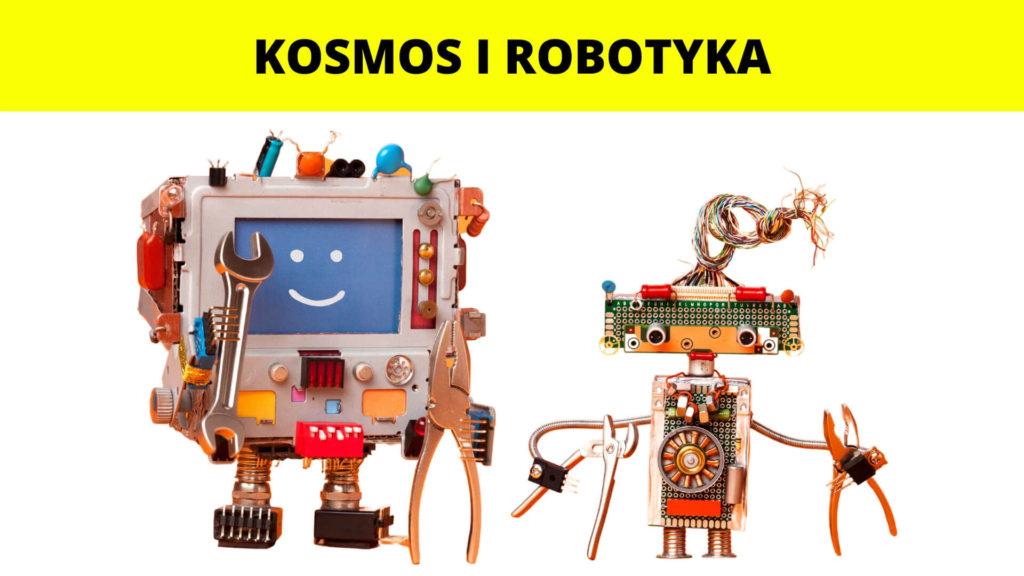 Półkolonie letnie dla dzieci turnus Kosmos i Robotyka