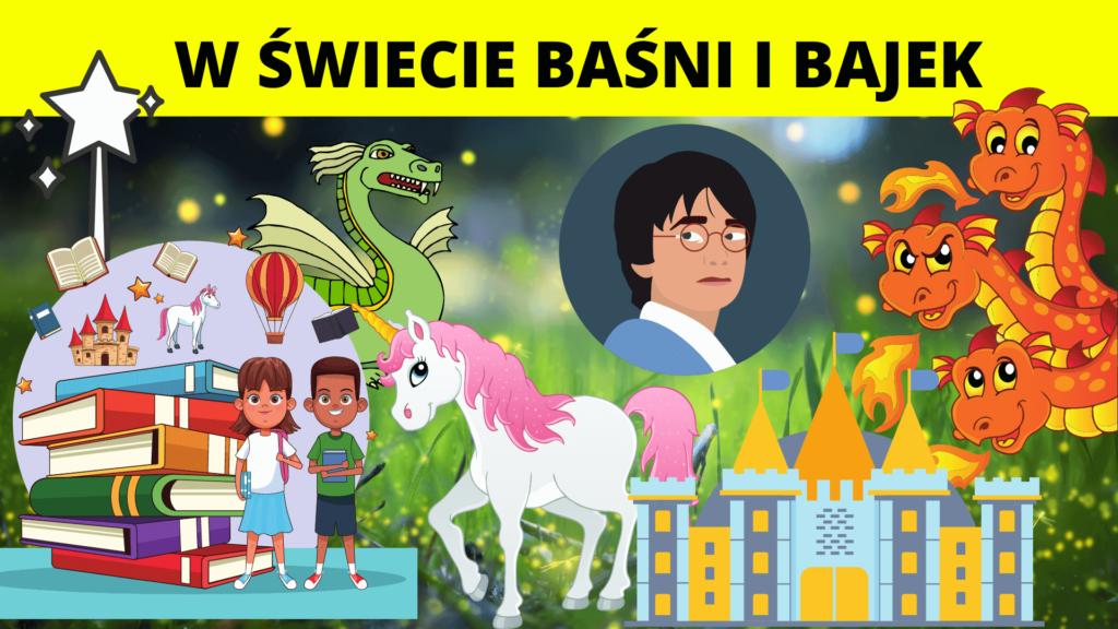 Półkolonie letnie dla dzieci turnus w Świecie Baśni i Bajek
